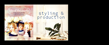 Styling &  Production